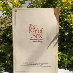 The joy of sex. A gourmet guide to lovemaking