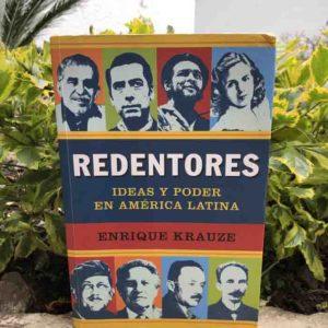 Redentores, ideas y poder en América Latina