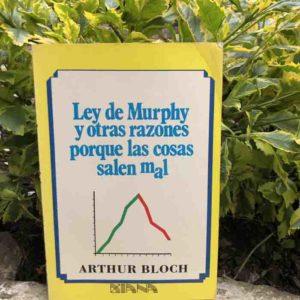 Ley de Murphy y otras razones porque las cosas salen mal