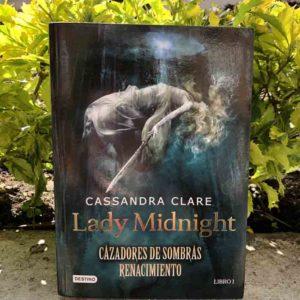 Lady Midnight. Cazadores de sombras Renacimiento